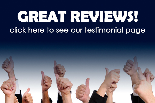 Great Reviews - click here to see our testimonial page
